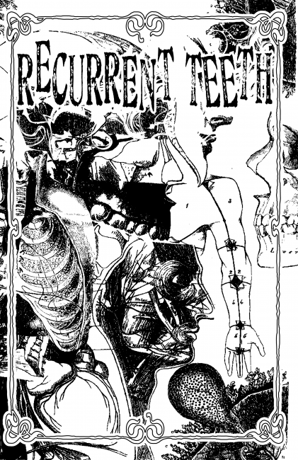 "Cover of the zine ""Recurrent Teeth"""